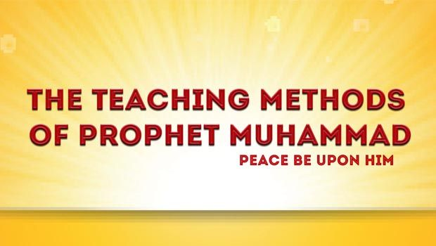 Teaching methodologies used by prophet muhummad